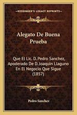 Alegato de Buena Prueba af Pedro Sanchez