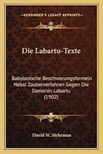 Die Labartu-Texte af David W. Myhrman