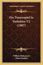 Ein Trauerspiel in Yorkshire V2 (1907) af William Shakespeare, Alfred Neubner