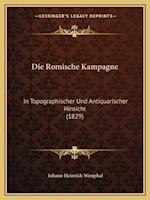 Die Romische Kampagne af Johann Heinrich Westphal
