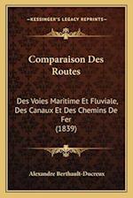 Comparaison Des Routes af Alexandre Berthault-Ducreux