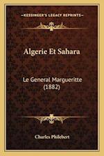Algerie Et Sahara af Charles Philebert