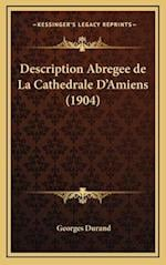 Description Abregee de La Cathedrale D'Amiens (1904) af Georges Durand