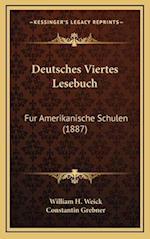 Deutsches Viertes Lesebuch