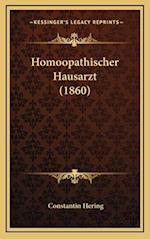 Homoopathischer Hausarzt (1860) af Constantin Hering