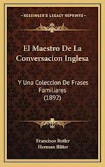 El Maestro de La Conversacion Inglesa af Herman Ritter, Francisco Butler