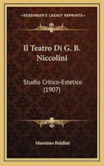 Il Teatro Di G. B. Niccolini af Massimo Baldini