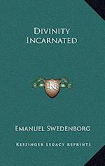 Divinity Incarnated af Emanuel Swedenborg