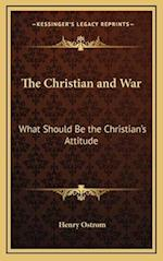 The Christian and War af Henry Ostrom