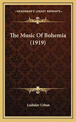The Music of Bohemia (1919) af Ladislav Urban