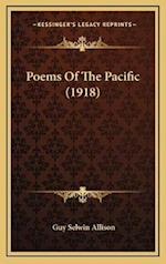 Poems of the Pacific (1918) af Guy Selwin Allison