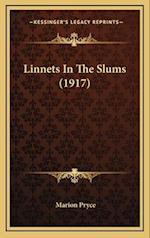 Linnets in the Slums (1917) af Marion Pryce