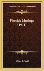 Fireside Musings (1911) af Walter E. Todd