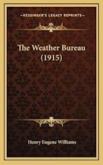 The Weather Bureau (1915) af Henry Eugene Williams