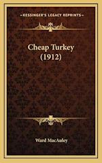 Cheap Turkey (1912) af Ward Macauley