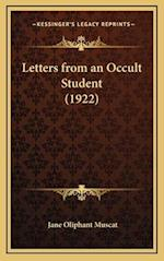 Letters from an Occult Student (1922) af Jane Oliphant Muscat