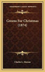 Greens for Christmas (1874) af Charles L. Moreau