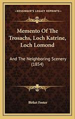 Memento of the Trosachs, Loch Katrine, Loch Lomond af Birket Foster