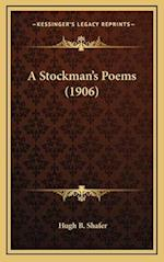A Stockman's Poems (1906) af Hugh B. Shafer