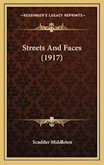 Streets and Faces (1917) af Scudder Middleton