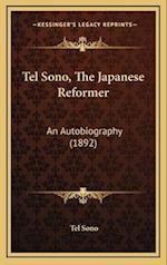 Tel Sono, the Japanese Reformer af Tel Sono