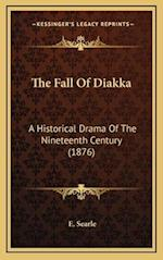 The Fall of Diakka af E. Searle