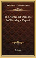 The Names of Demons in the Magic Papyri af F. Legge