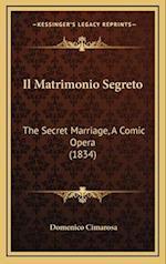 Il Matrimonio Segreto af Domenico Cimarosa