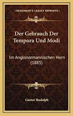 Der Gebrauch Der Tempora Und Modi af Gustav Rudolph