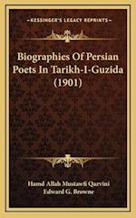 Biographies of Persian Poets in Tarikh-I-Guzida (1901) af Edward G. Browne, Hamd Allah Mustawfi Qazvini