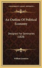 An Outline of Political Economy af William Jennison