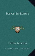 Songs En Route af Hester Dickson