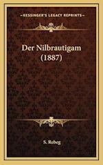 Der Nilbrautigam (1887) af S. Rebeg