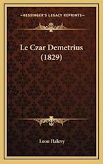Le Czar Demetrius (1829) af Leon Halevy