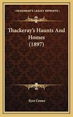 Thackeray's Haunts and Homes (1897) af Eyre Crowe