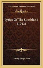 Lyrics of the Southland (1913) af Emory Elrage Scott
