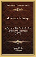 Mountain Pathways af Hector Waylen