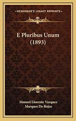 E Pluribus Unum (1893) af Manuel Llorente Vazquez