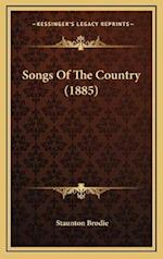 Songs of the Country (1885) af Staunton Brodie