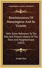 Reminiscences of Manningtree and Its Vicinity af Joseph Glass