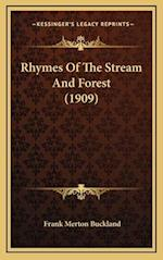 Rhymes of the Stream and Forest (1909) af Frank Merton Buckland