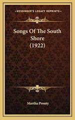 Songs of the South Shore (1922) af Martha Prouty