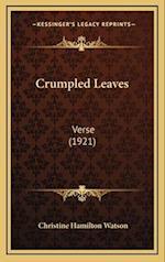 Crumpled Leaves af Christine Hamilton Watson