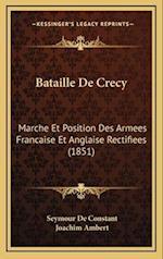 Bataille de Crecy af Seymour De Constant, Joachim Ambert