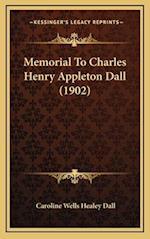 Memorial to Charles Henry Appleton Dall (1902)