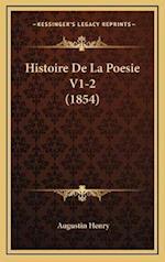 Histoire de La Poesie V1-2 (1854) af Augustin Henry