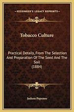 Tobacco Culture af Judson Popenoe