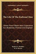 The Life of the Railroad Man