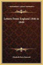 Letters from England 1846 to 1849 af Elizabeth Davis Bancroft
