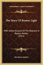 The Story of Boston Light af Fitz-Henry Smith Jr